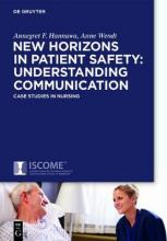 New Horizons in Patient Safety: Safe Communication
