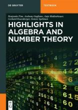 Highlights in Algebra and Number Theory