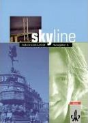 Skyline. Advanced Level. Ausgabe C. Workbook