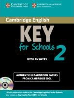 Cambridge Key English Test for Schools 2. Student's Book Pack (Student's Book with answers and Audio CD)