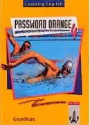 Learning English. Password Orange 4. Schülerbuch. Grundkurs