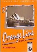 Learning English. Orange Line 5. New. Grundkurs. Workbook