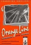 Learning English. Orange Line 6. New. Erweiterungskurs. Arbeitsheft