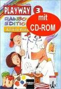 Playway. Rainbow Edition 3. Activity Book mit CD-ROM