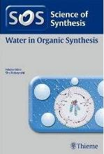 Science of Synthesis: Water in Organic Synthesis