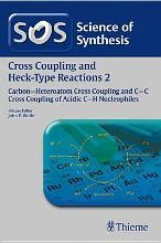 Science of Synthesis: Cross Coupling and Heck-Type Reactions Vol. 2