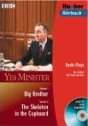 Yes Minister / Big Brother / The Skeleton in the Cupboard / CD und Buch