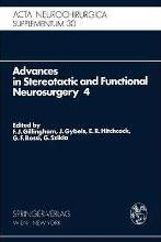 Advances in Stereotactic and Functional Neurosurgery 4