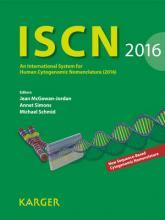 ISCN 2016 2016: Reprint of: Cytogenetic and Genome Research Vol. 148, No. 1