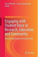 Engaging with Student Voice in Research, Education and Community