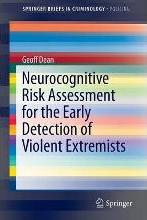 Neurocognitive Risk Assessment for the Early Detection of Violent Extremists