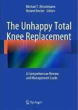 The Unhappy Total Knee Replacement 2015