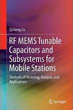RF Tunable Devices and Subsystems: Methods of Modeling, Analysis, and Applications