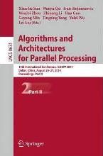 Algorithms and Architectures for Parallel Processing: Part II