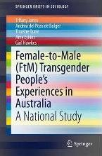 Female-to-Male (FtM) Transgender People's Experiences in Australia