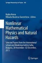 Nonlinear Mathematical Physics and Natural Hazards