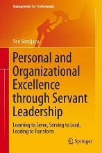 Personal and Organizational Excellence through Servant Leadership