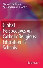 Global Perspectives on Catholic Religious Education in Schools 2015