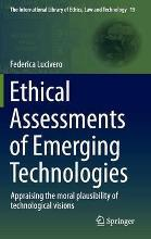Ethical Assessments of Emerging Technologies 2016