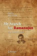 My Search for Ramanujan 2016