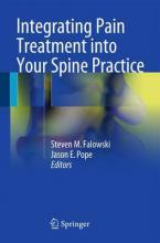 Integrating Pain Treatment into Your Spine Practice