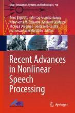 Recent Advances in Nonlinear Speech Processing 2016