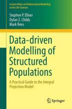 Data-Driven Modelling of Structured Populations 2016