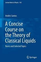 A Concise Course on the Theory of Classical Liquids