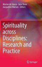 Spirituality Across Disciplines: Research and Practice 2016
