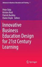 Innovative Business Education Design for 21st Century Learning 2016