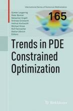 Trends in PDE Constrained Optimization