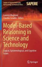 Model-Based Reasoning in Science and Technology 2016