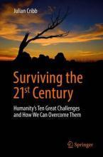 Surviving the 21st Century