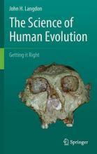 The Science of Human Evolution 2016