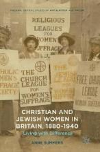 Christian and Jewish Women in Britain, 1880-1940