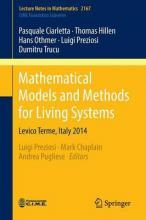 Mathematical Models and Methods for Living Systems
