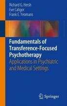 Fundamentals of Transference-Focused Psychotherapy 2017