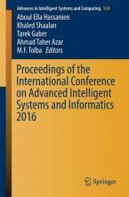 Proceedings of the International Conference on Advanced Intelligent Systems and Informatics 2016