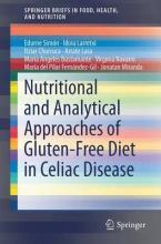 Nutritional and Analytical Approaches of Gluten-Free Diet in Celiac Disease
