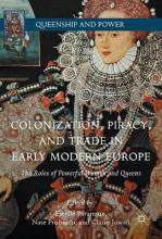Colonization, Piracy, and Trade in Early Modern Europe