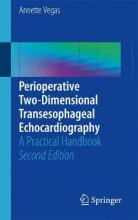 Perioperative Two-Dimensional Transesophageal Echocardiography 2017
