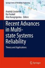 Recent Advances in Multi-state Systems Reliability