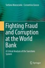 Fighting Fraud and Corruption at the World Bank
