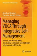Managing VUCA Through Integrative Self-Management