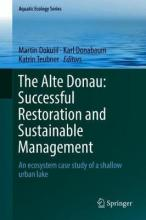 The Alte Donau: Successful Restoration and Sustainable Management