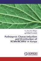 Pathogenic Characterization and Distribution of BCMV/BCMNV in Kenya