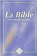 La Sainte Bible en francais courant