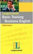 Langenscheidt Basic Training Business English: Telefonieren