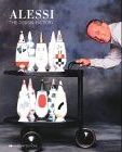 Alessi, Engl. Ed.:the Design Factory. (Art and Design Monographs)