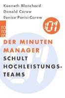 Der Minuten-Manager schult Hochleistungs-Teams